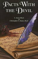 Pacts with the Devil: A Chronicle of...