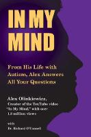 In My Mind: From His Life with Autism...