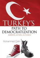 Turkeys Path to Democratization:...