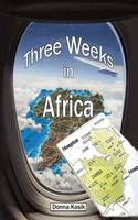 THREE WEEKS IN AFRICA: The Missional...