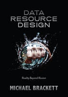 Data Resource Design: Reality Beyond...