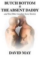 Butch Bottom and the Absent Daddy