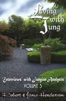 Living with Jung: Enterviews with...