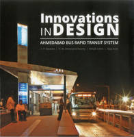Innovations in Design: Ahmedabad Bus...