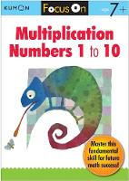 Focus On Multiplication: Numbers 1-10