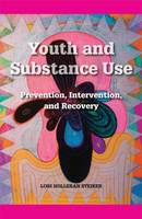 Youth and Substance Abuse: ...