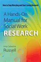 A Hands-on Manual for Social Work...