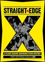 Straight Edge: A Clear-Headed ...