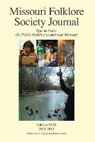 Missouri Folklore Society Journal,...
