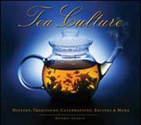 Tea Culture: History, Traditions,...