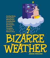 Bizarre Weather: Howling Winds,...