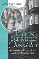 Coin Street Chronicles: Memoirs of an...