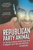 Republican Party Animal: The Bad Boy...