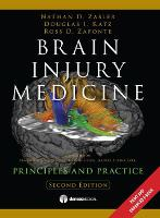 Brain Injury Medicine: Principles &...