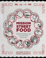 Mission Street Food: Recipes and ...