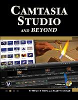 Camtasia Studio and Beyond
