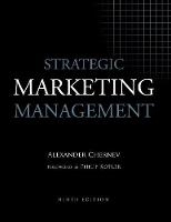 Strategic Marketing Management, 9th...