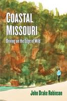 Coastal Missouri: Driving on the Edge...