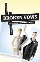 Broken Vows: Divorce and the Goodness...