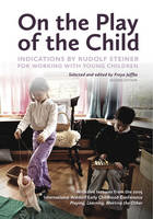 On the Play of the Child: Indications...