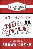 Pride and Prejudice: The Story Grid...