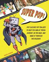 Super Pop!: Pop Culture Top Ten Lists...
