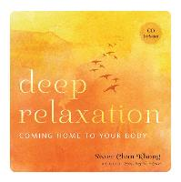 Deep Relaxation: Practices for Coming...