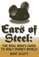 Ears of Steel: The Real Man's Guide ...