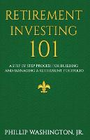Retirement Investment 101: A Step by...