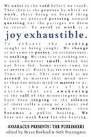 Joy Exhaustible: Assaracus Presents...