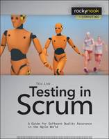 Testing in Scrum: A Guide for ...