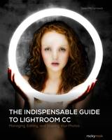 The Indispensible Guide to Lightroom...