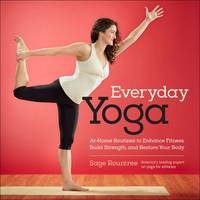 Everyday Yoga: At-Home Routines to...