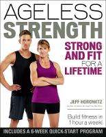Ageless Strength: Strong and Fit for ...