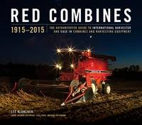 Red Combines: The Authoritative Guide...