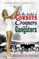 In the Midst of Cowboys Crooners and...