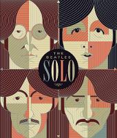 Beatles Solo: The Illustrated...
