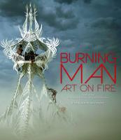 The Burning Man: Art on Fire