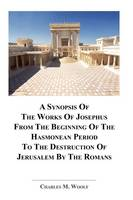 A Synopsis Of The Works of Josephus...
