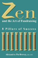 Zen and the Art of Fundraising: 8...