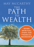 Path to Wealth: Seven Spiritual Steps...
