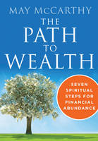 The Path to Wealth: Seven Spiritual...