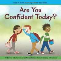 Are You Confident Today?: Book 1:...