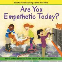 Are You Empathetic Today? (Becoming a...