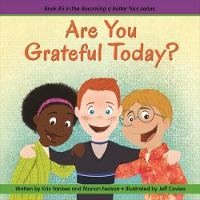 Are You Grateful Today? (Becoming a...