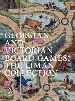 Georgian and Victorian Board Games:...