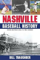 Nashville Baseball History: From...