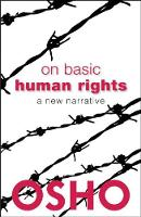 On Basic Human Rights: A New Narrative