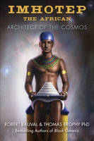 Imhotep the African: Architect of the...