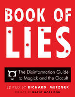 Book of Lies: The Disinformation ...
